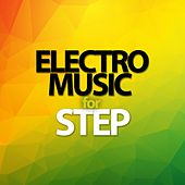 Electro Music For Step by Various Artists