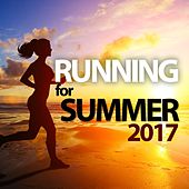 Running For Summer 2017 von Various Artists