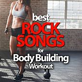 Best Rock Songs For Body Building Workout by Various Artists