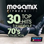 Megamix Fitness 30 Top Hits for Workout 70's Collection by Various Artists