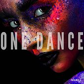 One Dance, Vol. 1 (Finest Summer House Tunes) by Various Artists