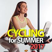 Cycling For Summer 2017 by Various Artists