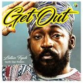 Get Out by Lutan Fyah