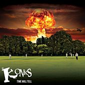 Time Will Tell by The Konks
