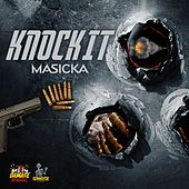Knock It by Masicka