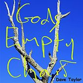 Gods Empty Chair by Dave Taylor