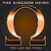 The Last Big Thing by Kingdom Heirs