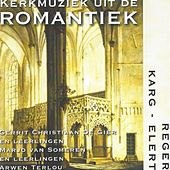 Kerkmuziek uit de Romantiek by Various Artists