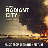 In the Radiant City (Music from the Motion Picture) by Various Artists