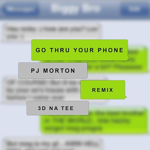 Go Thru Your Phone (Remix) [feat. 3D Natee] by PJ Morton
