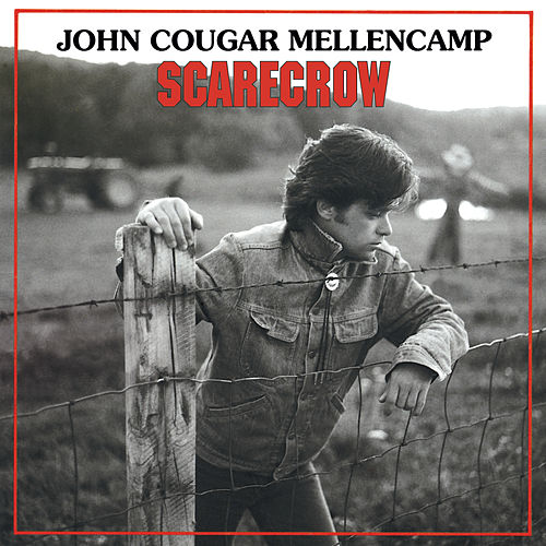 Play & Download Scarecrow by John Mellencamp | Napster