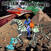 Space Ranger by David Liebe Hart