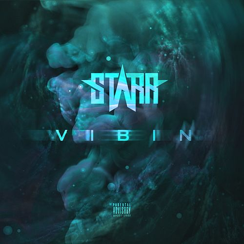 Vibin by Starr