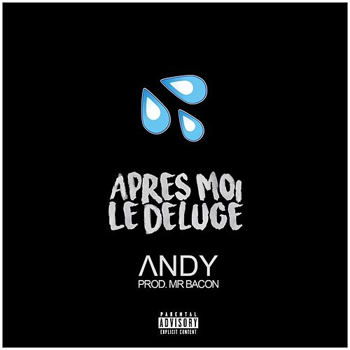 Apres moi le deluge by Andy