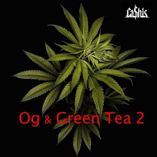 Og & Green Tea 2 by Ca$his