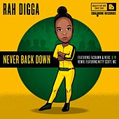 Never Back Down - Ep by Rah Digga