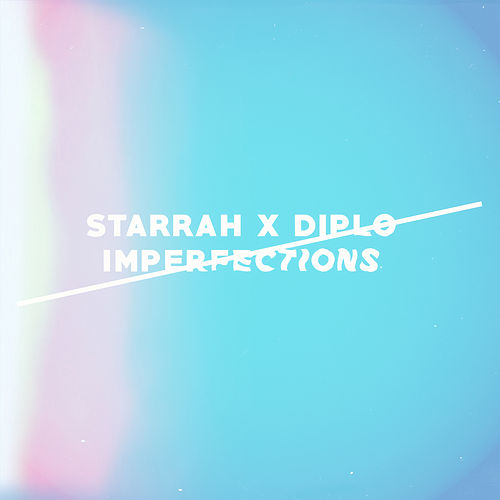 Imperfections by Diplo x Starrah