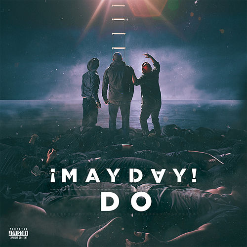 Do by ¡Mayday!