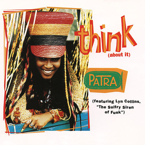 Think (About It) EP (Remixes) by Patra