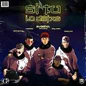 Si Tu Lo Dejas (feat. Bad Bunny, Farruko, Nicky Jam & King Kosa by Rvssian