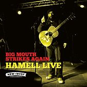 Big Mouth Strikes Again (Live) by Hamell On Trial