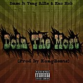 Doin the Most (feat. Yung Alfie & Kno Mob) by D Mac