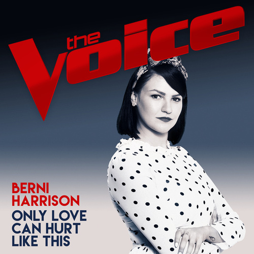 Only Love Can Hurt Like This (The Voice Australia 2017 Performance) by Berni Harrison