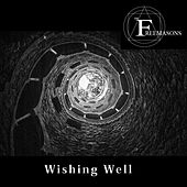 Wishing Well by The Freemasons