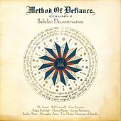 Babylon Deconstruction by Method Of Defiance