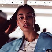 On My Mind (Jorja Smith X Preditah) by Jorja Smith