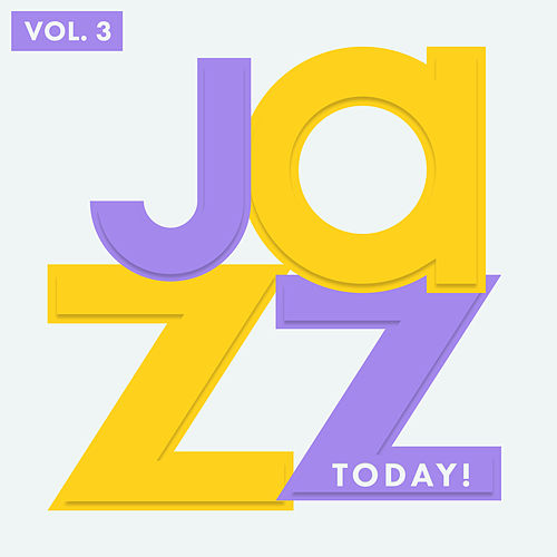 Jazz Today, Vol. 3 by Various Artists