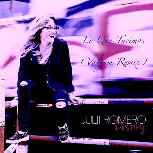 Lo Que Tuvimos by Julii Romero