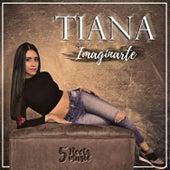 Imaginarte by Tiana