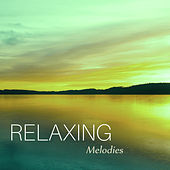Relaxing Melodies – Inner Peace, Stress Free, New Age Music to Calm Down, Peaceful Sounds by Sounds of Nature Relaxation
