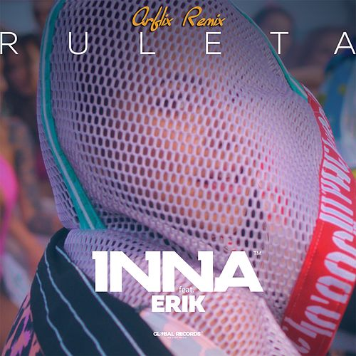 Ruleta (Arflix Remix) de Inna