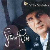 Vida Violeira von Sérgio Reis