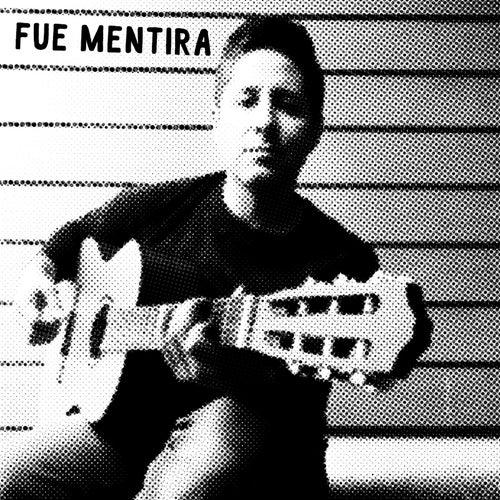 Fue Mentira by Arturo Leyva