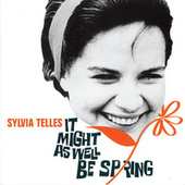 It Might As Well Be Spring von Sylvia Telles