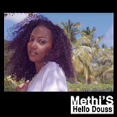 Hello Douss - Single by Methi's