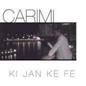 Ki jan ké fé - Single by Carimi
