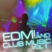 EDM and Club Music, Vol. 1 by Various Artists