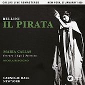 Bellini: Il pirata (1959 - New York) - Callas Live Remastered by Maria Callas