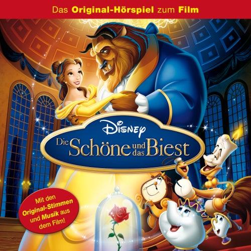 Die Schöne und das Biest (Das Original-Hörspiel zum Film) von Disney - Die Schöne und das Biest