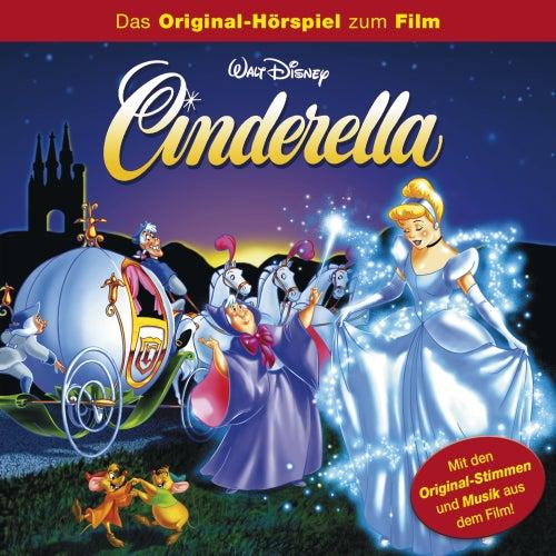 Cinderella (Das Original-Hörspiel zum Film) von Disney - Cinderella
