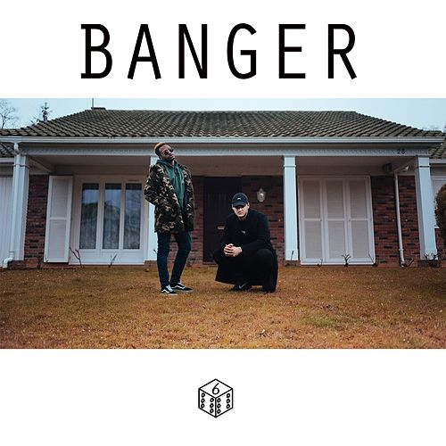 Banger by D6