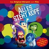 Alles steht Kopf (Das Original-Hörspiel zum Film) von Disney - Alles steht Kopf