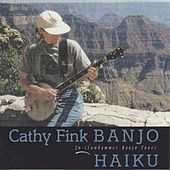 Banjo Haiku by Cathy Fink