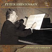 Hristoskov: Violinist and Composer by Various Artists