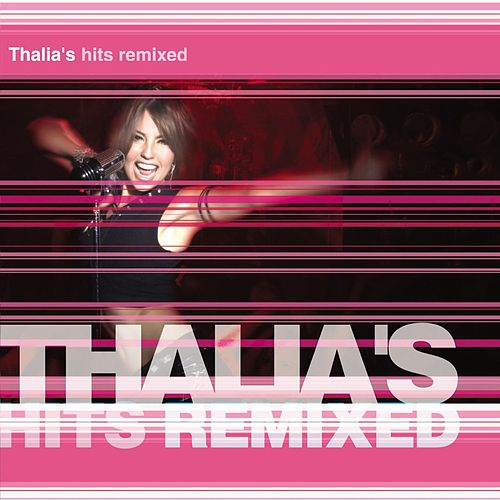 Thalia's Hits Remixed by Thalía