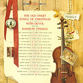 The Old Sweet Songs of Christmas by Frank De Vol & The Rainbow Strings